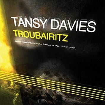 Troubairitz (feat. Azalea Ensemble, Christopher Austin, Anna Snow & Damien Harron)