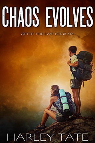 Chaos Evolves: A Post-Apocalyptic Survival Thriller (After the EMP Book 6) by [Harley Tate]