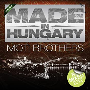 Made In Hungary (Remixed)