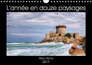 L'Annee En Douze Paysages 2017: Pour Passer L'annee Au Fil Du Temps Et Des Saisons (Calvendo Places) (French Edition)