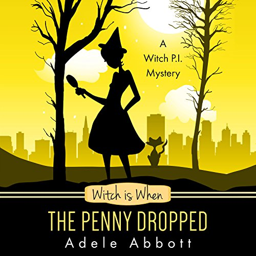 Witch Is When the Penny Dropped  audiobook cover art