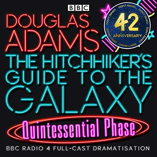 The Hitchhiker's Guide to the Galaxy, The Quintessential Phase (Dramatised) Titelbild