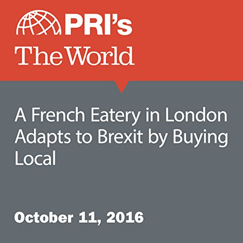 A French Eatery in London Adapts to Brexit by Buying Local audiobook cover art