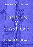 Crimen y Castigo (Ilustrado): Editorial Alvi Books