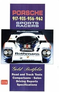 Porsche 917 - 935 - 956 - 962 Sports Racers Gold Portfolio