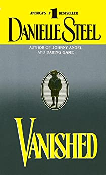 Vanished: A Novel by [Danielle Steel]