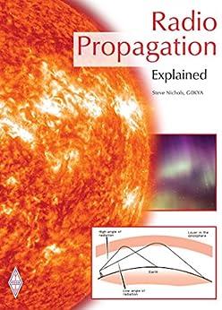 Radio Propagation Explained by [Steve Nichols, Ian Poole]