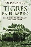 Tigres En el barro: las memorias del comandante de carros al