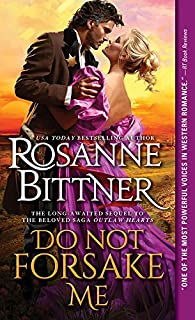 Do Not Forsake Me (Outlaw Hearts Series Book 2)