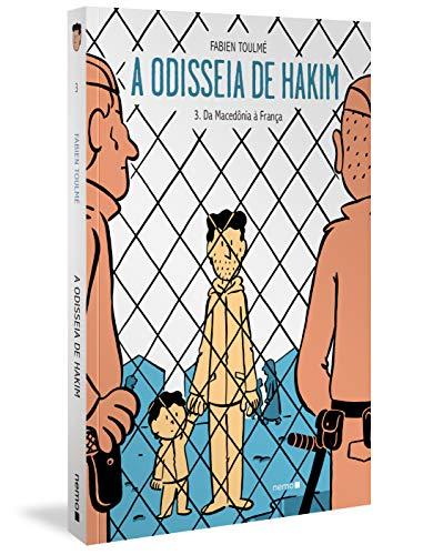 A odisseia de Hakim Vol. 3: Da Macedônia à França: Volume 3