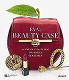 Eva´s Beauty Case: Schmuck und Styling im Spiegel der Zeiten