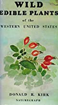 Wild Edible Plants of the Western United States