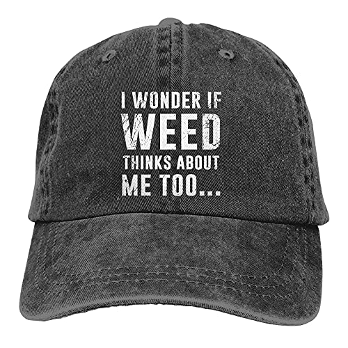 398 Gorra unisex con texto en inglés 'I Wonder if Weed Thinks About Me', color negro