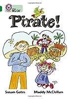 Pirate! (Collins Big Cat)