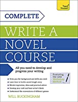 Complete Write a Novel Course (Teach Yourself)