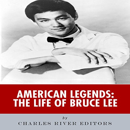 American Legends: The Life of Bruce Lee audiobook cover art