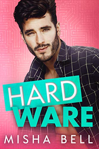 Hard Ware: A Feel-Good Romantic Comedy (English Edition)