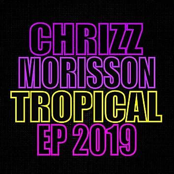 Tropical EP 2019