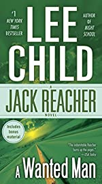 A Wanted Man (with bonus short story Deep Down) - A Jack Reacher Novel de Lee Child