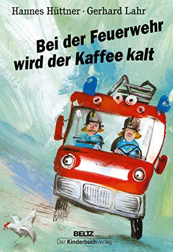 Bei der Feuerwehr wird der Kaffee kalt: Maxi-Pappbilderbuch