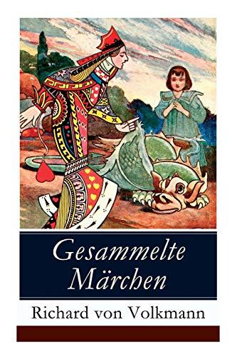 Gesammelte Märchen: Illustrierte Kindergeschichten (Das Klapperstorch-Märchen + Der alte Koffer + Der kleine Mohr und die Goldprinzessin + Der ... + Der Wunschring + Die Traumbuche + und mehr)