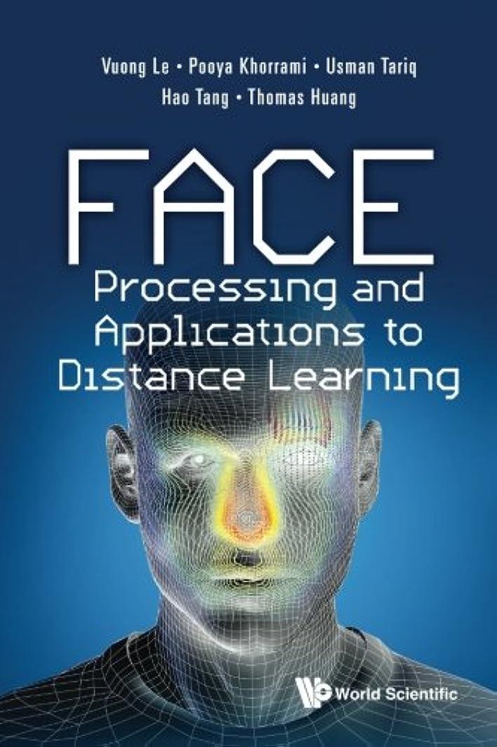 不純知覚できる遺産Face Processing And Applications To Distance Learning
