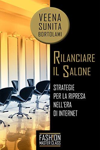 RILANCIARE IL SALONE: Strategie per la ripresa nell'era di internet