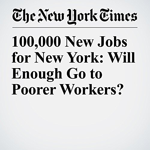 100,000 New Jobs for New York: Will Enough Go to Poorer Workers? copertina