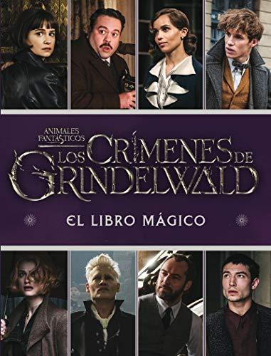 Los Crímenes de Grindelwald. El libro mágico (HARRY POTTER)