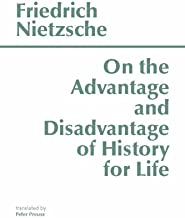 Best nietzsche on the use and abuse of history Reviews
