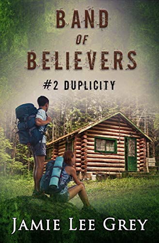 Band of Believers, Book 2: Duplicity by [Jamie Lee Grey]