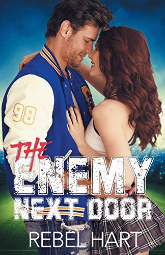 The Enemy Next Door: A Small Town Friends-To-Lovers Sports Romance (The Football Boys)