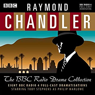 Raymond Chandler: The BBC Radio Drama Collection                   By:                                                                                                                                 Raymond Chandler                               Narrated by:                                                                                                                                 Toby Stephens                      Length: 10 hrs and 34 mins     182 ratings     Overall 4.6