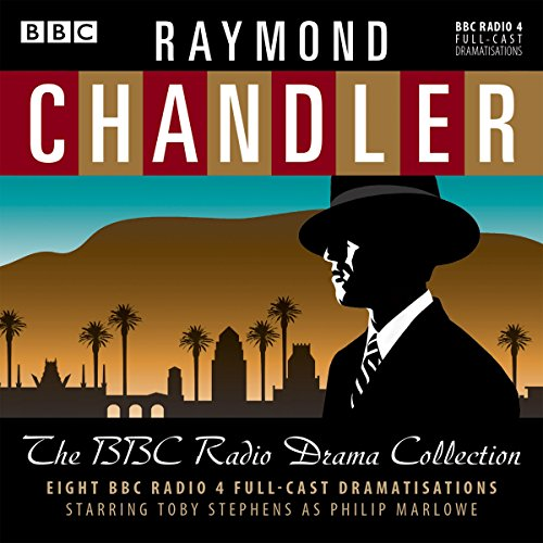 Couverture de Raymond Chandler: The BBC Radio Drama Collection