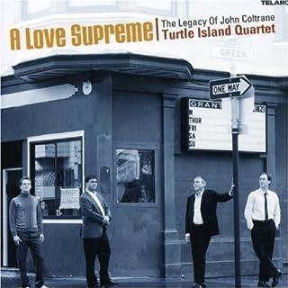 A Love Supreme: The Legacy of John Coltrane by Turtle Island Quartet (2007-03-05)