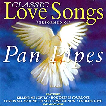 Classic Love Songs on Panpipes