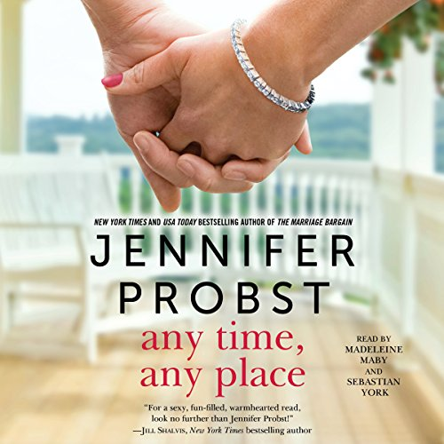 Any Time, Any Place Audiobook By Jennifer Probst cover art