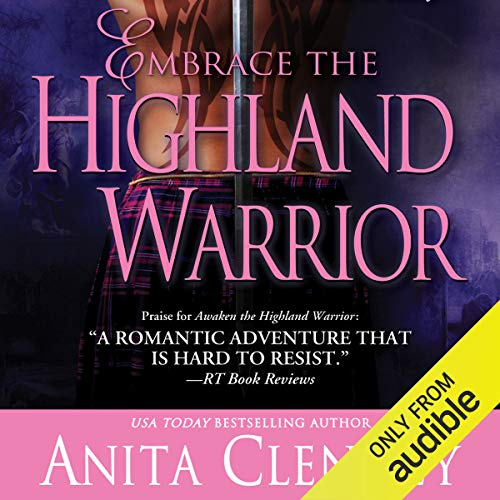 Couverture de Embrace the Highland Warrior