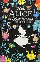 Disney Alice in Wonderland Cinestory Comic: Collector's Edition (Disney Cinestory)