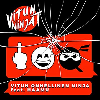 Vitun Onnellinen Ninja