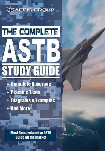 The Complete ASTB Study Guide: Preparation Guide and Practice Test for the ASTB-E Exam