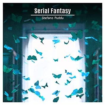 Serial Fantasy