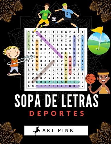 Sopa de Letras Deportes: Para adultos y niños a partir de 7 años   40 sopas de letras grandes   regalo ideal para niños de 7 a 14 años   Formato ...   juegos Educativos   Ideal para regalar