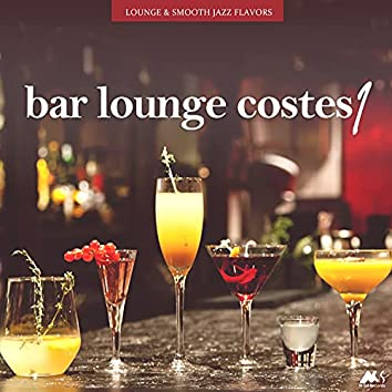 Bar Lounge Costes Vol.1 (Lounge and Smooth Jazz Flavors)