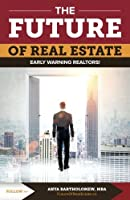 The Future of Real Estate: Early Warning Realtors