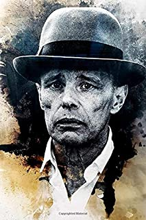 Joseph Beuys Journal: Famous People Notebook With 120 Lined Pages, Legendary Celebrities, Actors, Actress, Singers, Writer...