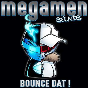 Bounce Dat !