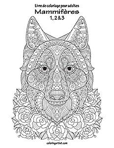 Livre de coloriage pour adultes Mammifères 1, 2 & 3