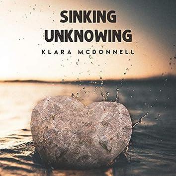 Sinking Unknowing
