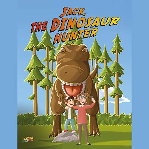 Jack the Dinosaur Hunter audiobook cover art